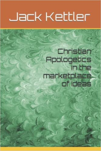 Christian                 apologetics in the marketplace of ideas
