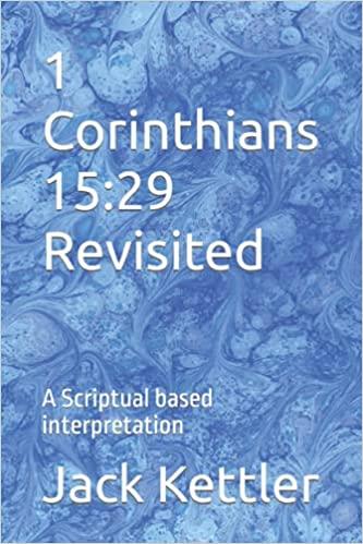 1                 Corinthians 15:29 Revisited